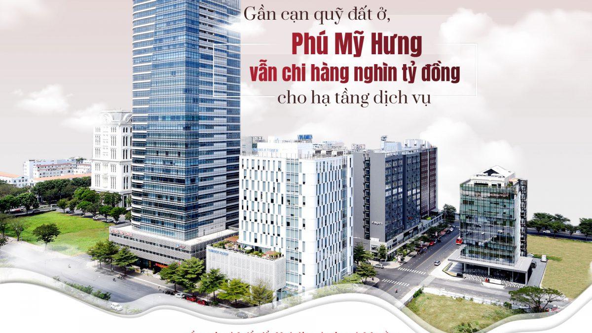 Gần cạn quỹ đất ở, Phú Mỹ Hưng vẫn chi hàng nghìn tỷ đồng cho hạ tầng dịch vụ